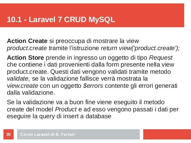 Corso Laravel di B. Ferrari35 10.1 - Laravel 7 CRUD MySQL Action Create si preoccupa di mostrare la view product.create tr...