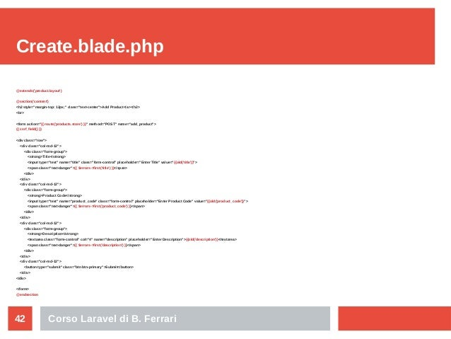 """Corso Laravel di B. Ferrari42 Create.blade.php @extends('product.layout') @section('content') <h2 style=""""margin-top: 12px;..."""