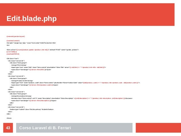 """Corso Laravel di B. Ferrari43 Edit.blade.php @extends('product.layout') @section('content') <h2 style=""""margin-top: 12px;"""" ..."""