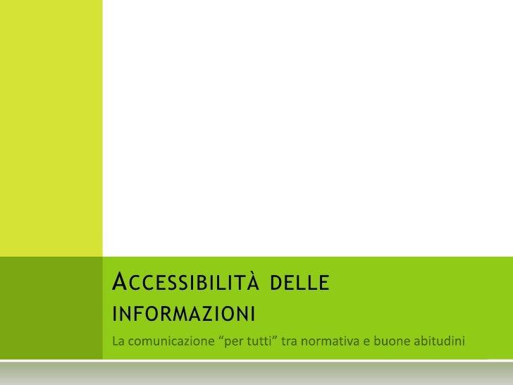 ACCESSIBILITÀ DELLE INFORMAZIONI