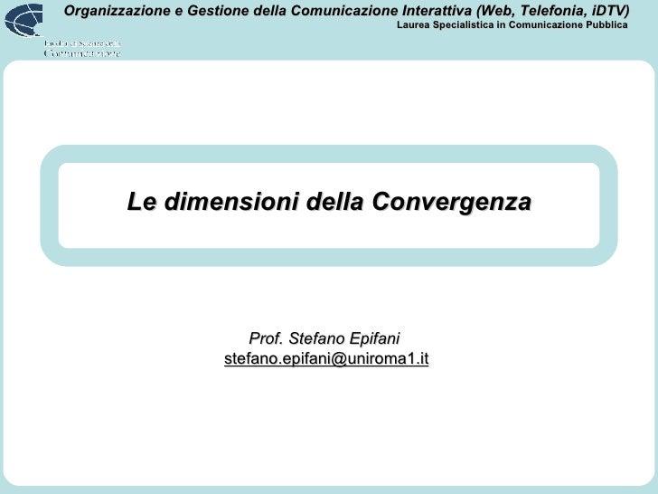 Le dimensioni della Convergenza
