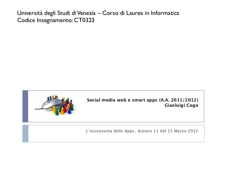 Università degli Studi di Venezia – Corso di Laurea in InformaticaCodice Insegnamento: CT0323                            S...