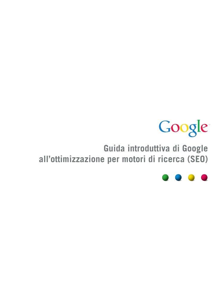 Guida introduttiva di Googleall'ottimizzazione per motori di ricerca (SEO)