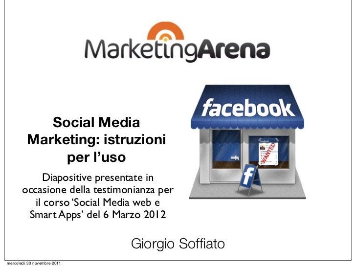 Social Media         Marketing: istruzioni              per l'uso            Diapositive presentate in       occasione del...