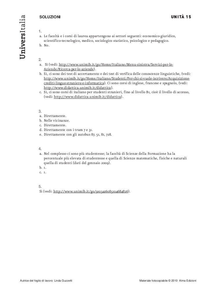 UNITÀ 15UniversItalia                SOLUZIONI                1.                a. Le facoltà e i corsi di laurea apparten...