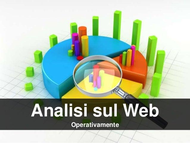 Analisi sul Web Operativamente