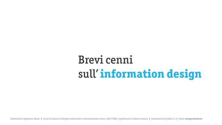 Brevi cenni                                                                  sull' information design   Università la Sapi...