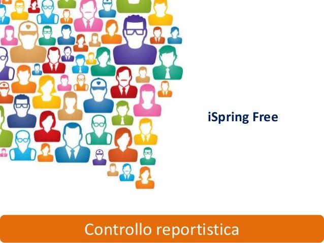 iSpring FreeControllo reportistica