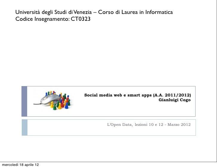 Università degli Studi di Venezia – Corso di Laurea in Informatica       Codice Insegnamento: CT0323                      ...