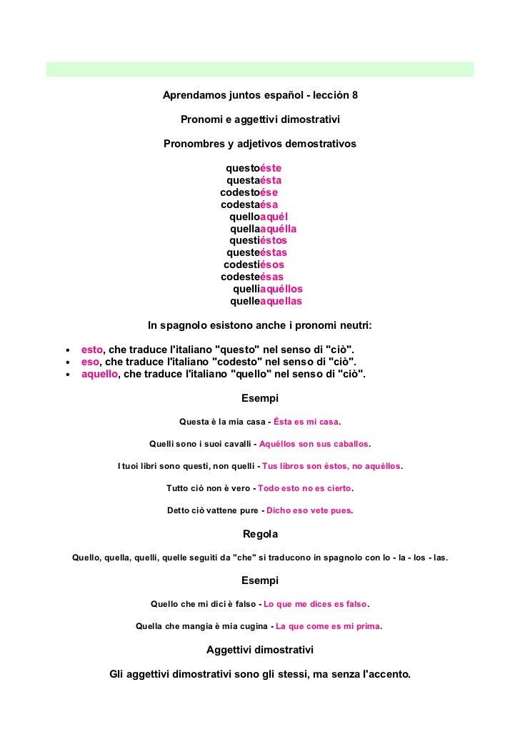 Aprendamos juntos español - lección 8                               Pronomi e aggettivi dimostrativi                      ...