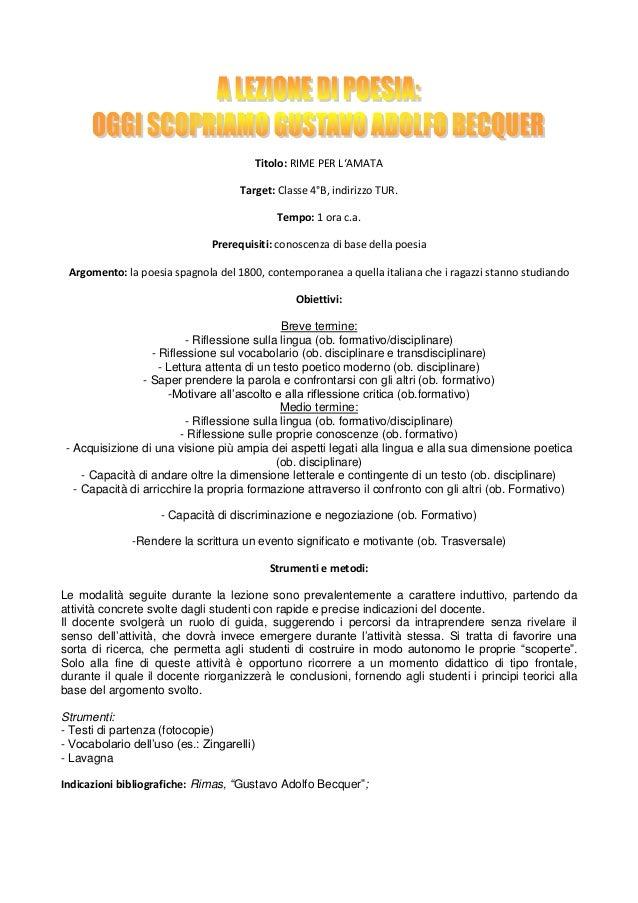Titolo: RIME PER L'AMATA                                     Target: Classe 4°B, indirizzo TUR.                           ...