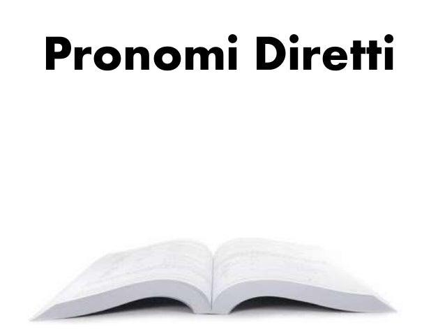 Pronomi Diretti