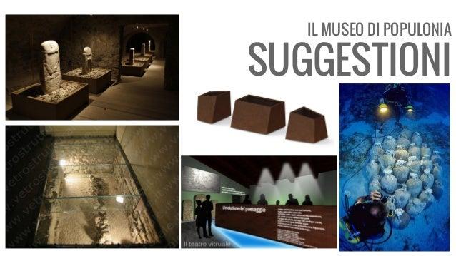 IL MUSEO DI POPULONIA SUGGESTIONI
