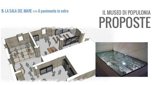 IL MUSEO DI POPULONIA PROPOSTE 5- LA SALA DEL MARE >>> il pavimento in vetro