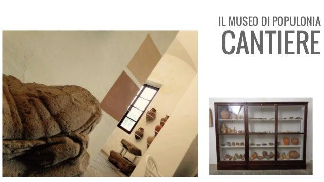 IL MUSEO DI POPULONIA CANTIERE