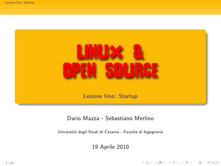 Lezione Uno: Startup                                         Lezione Uno: Startup                               Dario Mazz...