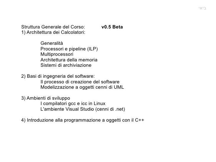 Struttura Generale del Corso:  v0.5 Beta 1) Architettura dei Calcolatori: Generalità Processori e pipeline (ILP) Multiproc...