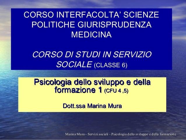 CORSO INTERFACOLTA' SCIENZE POLITICHE GIURISPRUDENZA MEDICINA  CORSO DI STUDI IN SERVIZIO SOCIALE (CLASSE 6) Psicologia de...
