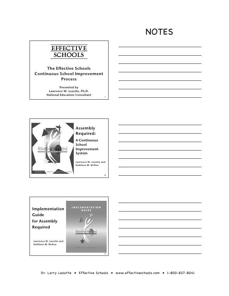 NOTES             EFFECTIVE              SCHOOLS      The Effective Schools Continuous School Improvement             Proc...