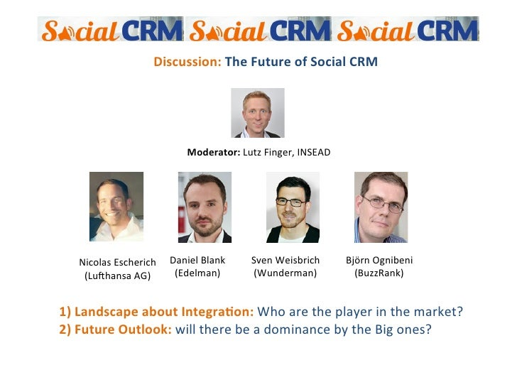 Discussion: The Future of Social CRM                                                            ...