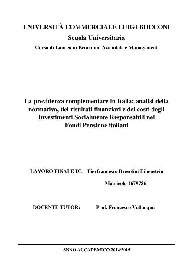 ac9596fe01 UNIVERSITÀ COMMERCIALE LUIGI BOCCONI Scuola Universitaria Corso di Laurea  in Economia Aziendale e Management La previdenza Indice ...