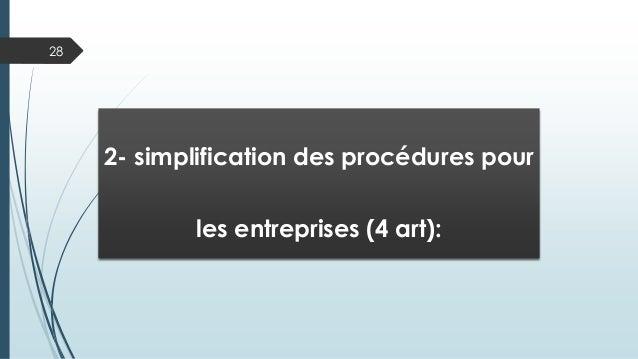 28 2- simplification des procédures pour les entreprises (4 art):