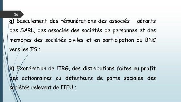 36 g) Basculement des rémunérations des associés gérants des SARL, des associés des sociétés de personnes et des membres d...