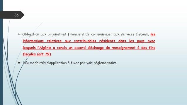 4- Obligation aux organismes financiers de communiquer aux services fiscaux, les informations relatives aux contribuables ...