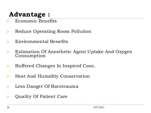 Advantage :  Economic Benefits  Reduce Operating Room Pollution  Environmental Benefits  Estimation Of Anesthetic Agen...