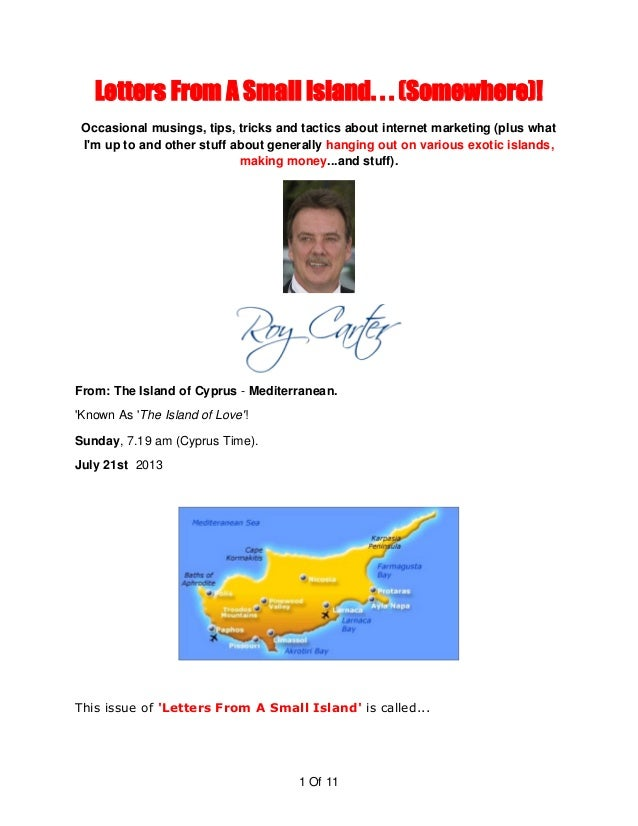 1 Of 11 Letters From A Small Island. . . (Somewhere)! Occasional musings, tips, tricks and tactics about internet marketin...
