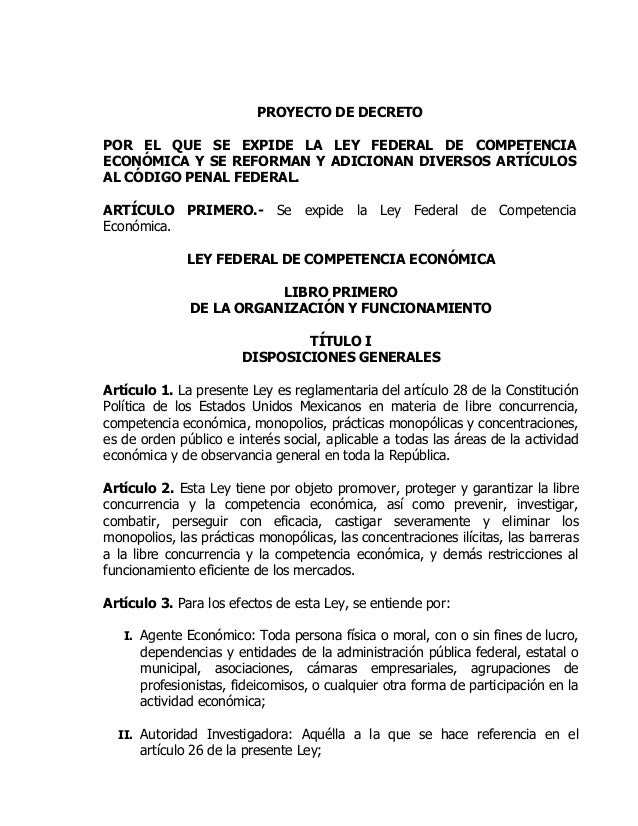 PROYECTO DE DECRETO POR EL QUE SE EXPIDE LA LEY FEDERAL DE COMPETENCIA ECONÓMICA Y SE REFORMAN Y ADICIONAN DIVERSOS ARTÍCU...
