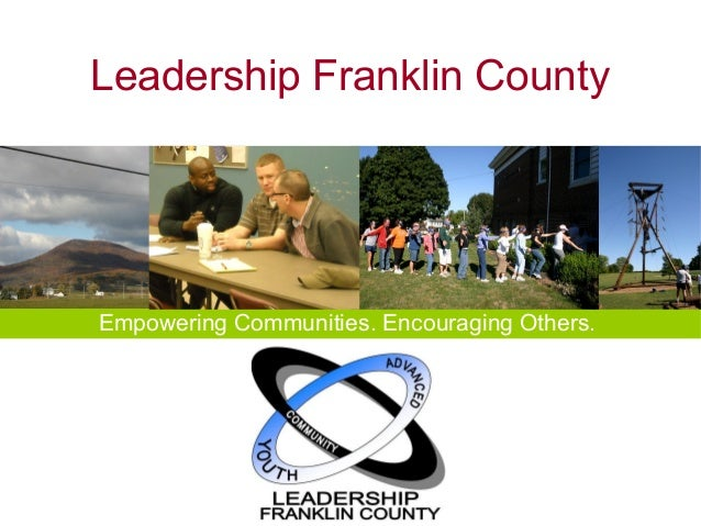Leadership Franklin CountyEmpowering Communities. Encouraging Others.