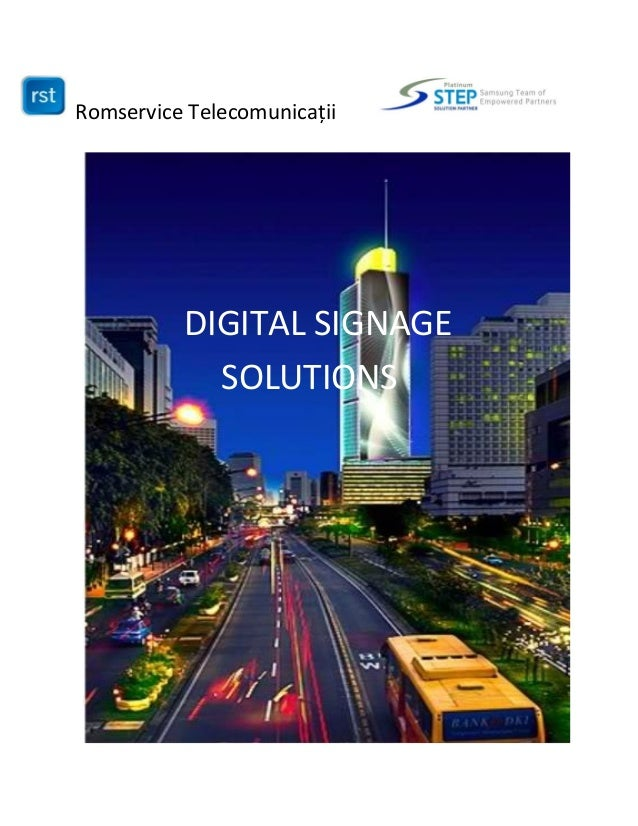 "Romservice Telecomunicații DIGITAL SIGNAGE SOLUTIONS """