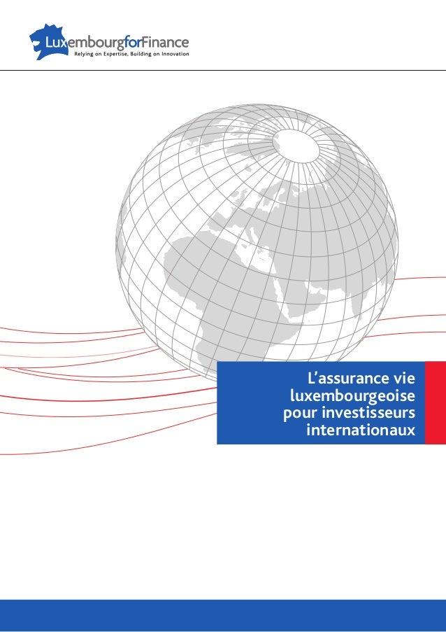 L'assurance vie luxembourgeoise pour investisseurs internationaux