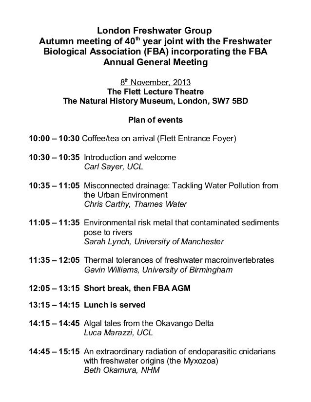 London Freshwater Group Autumn meeting of 40th year joint with the Freshwater Biological Association (FBA) incorporating t...