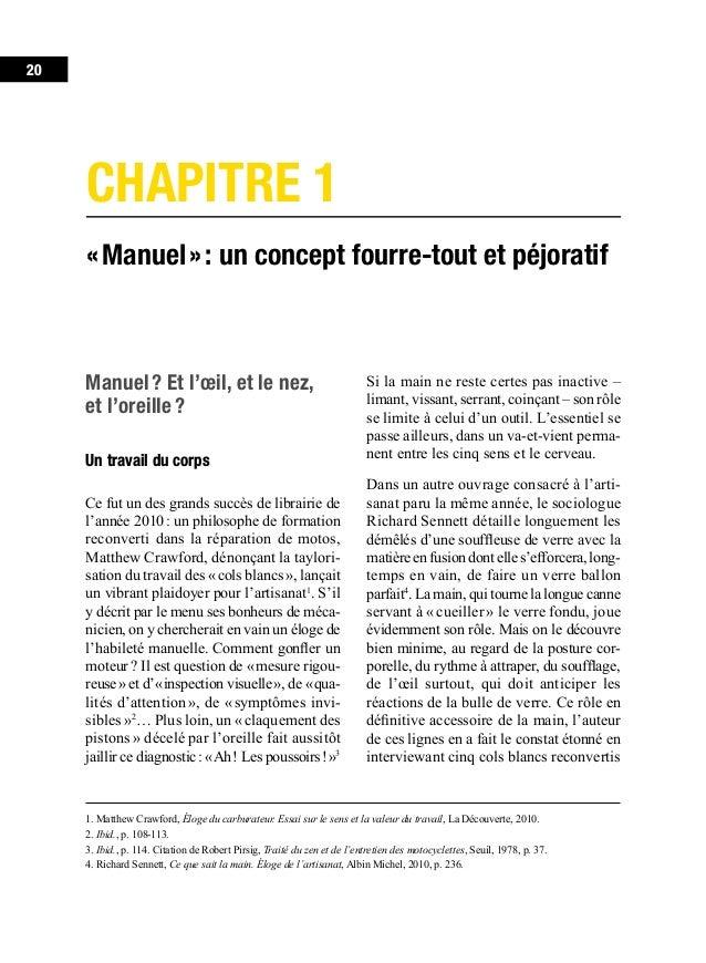 Partie 1. Manuel24 Moins d'un siècle plus tard, la technique est passée par là, qui rend caduques ces belles catégories, f...