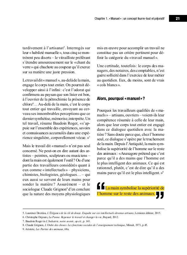 Chapitre 1. «Manuel»: un concept fourre-tout et péjoratif 25 Faisant écho à cette analyse, Claude Gri- gnon conclut son...