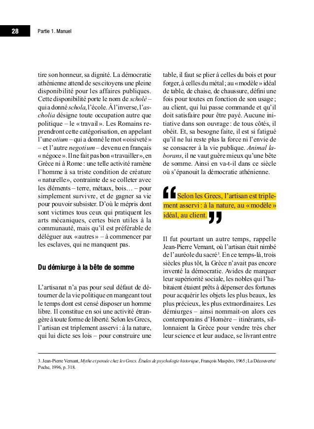 Partie 1. Manuel32 Mais il en est une autre, qui ne tient nulle- ment aux individus: «Il est des métiers si singuliers e...