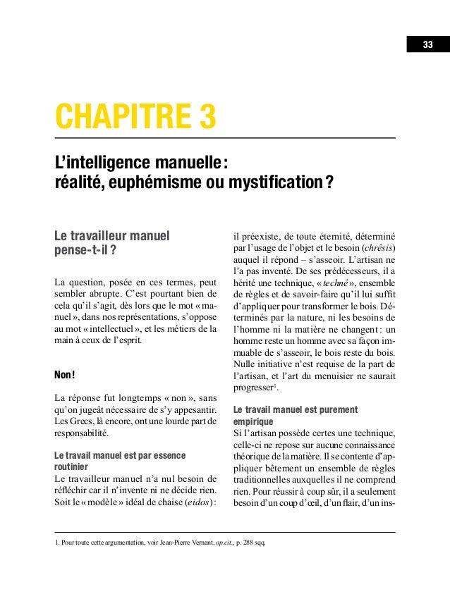 37Chapitre 3. L'intelligence manuelle: réalité, euphémisme ou mystification? avoir à penser avec ses dix doigts équivaut...