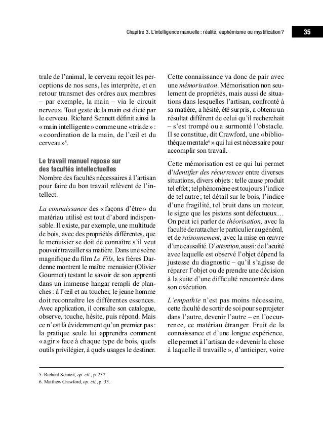 39Chapitre 3. L'intelligence manuelle: réalité, euphémisme ou mystification? publient une monumentale Histoire de la for...