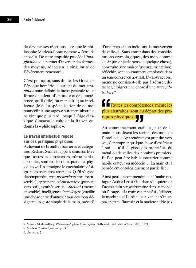 40 Partie 1. Manuel une «pédagogie discriminante et discrimi- natoire, qui tend à justifier idéologiquement l'enfermement...