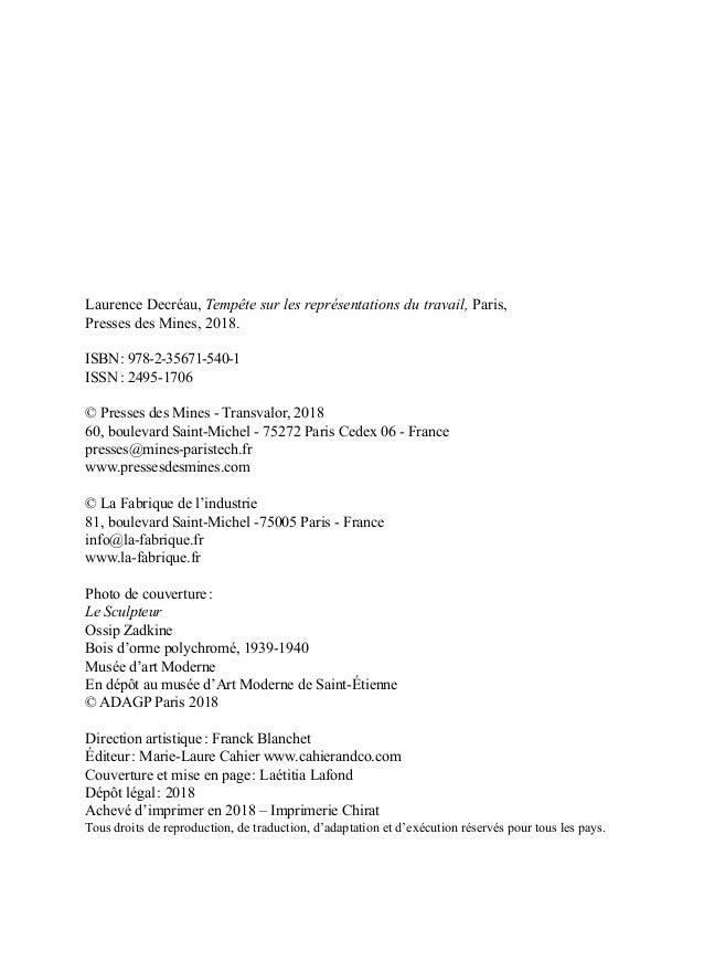 Laurence Decréau, Tempête sur les représentations du travail, Paris, Presses des Mines, 2018. ISBN: 978-2-35671-540-1 ISS...