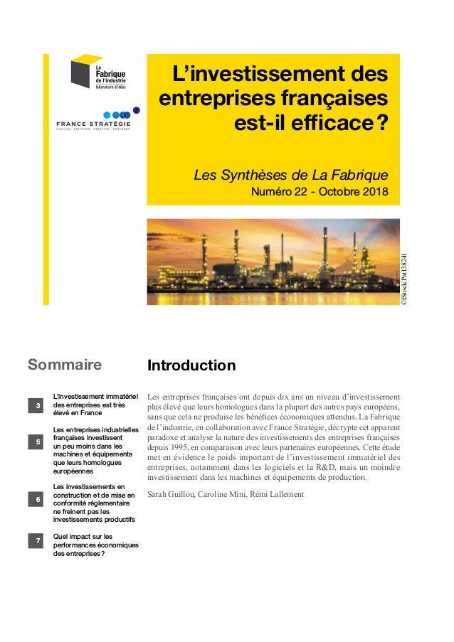 L'investissement des entreprises françaises est-il efficace? Les Synthèses de La Fabrique Numéro 22 - Octobre 2018 Introd...