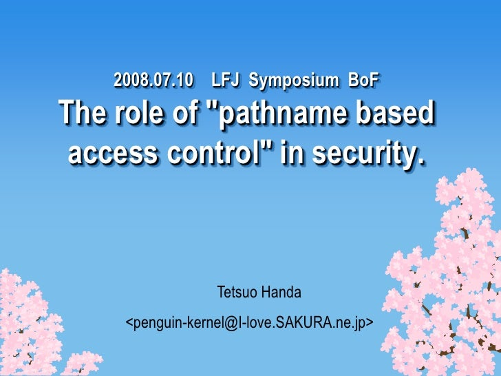 """The role of """"pathname based access control"""" in security"""""""