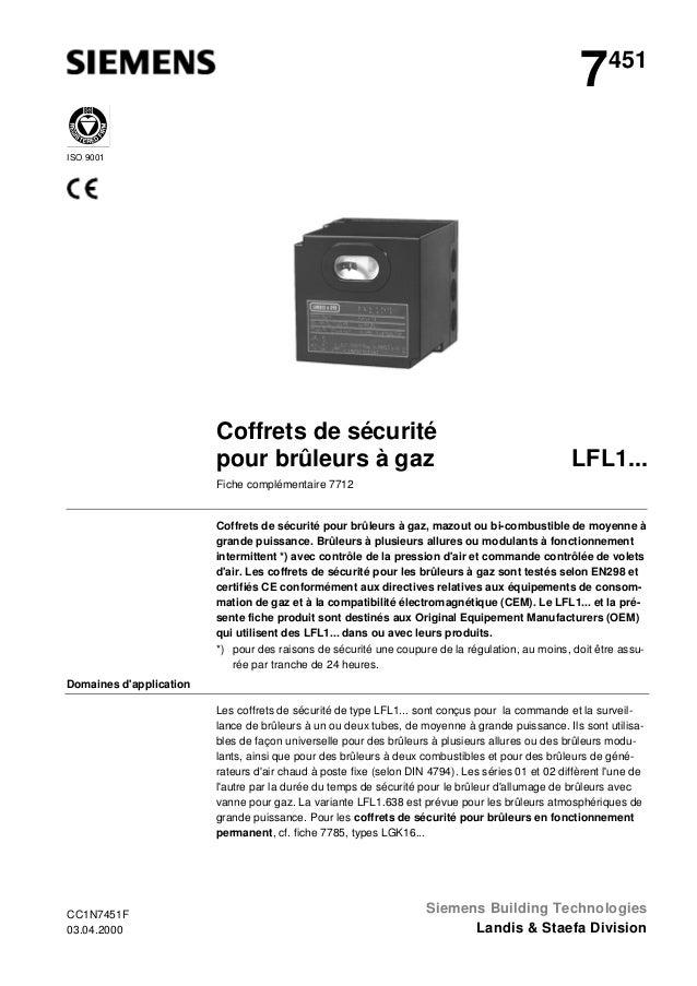 7  451  ISO 9001  Coffrets de sécurité pour brûleurs à gaz  LFL1...  Fiche complémentaire 7712  Coffrets de sécurité pour ...