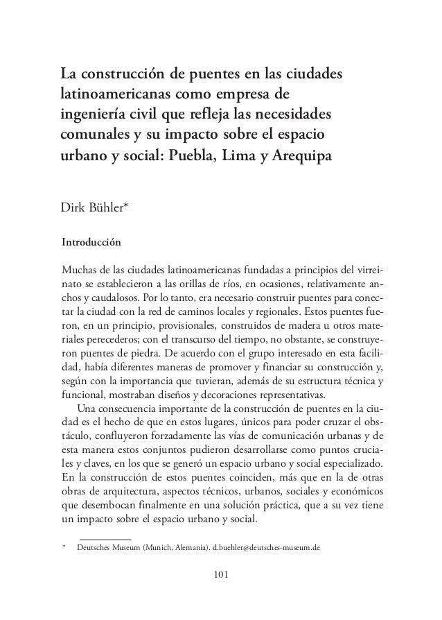 Introducción Muchas de las ciudades latinoamericanas fundadas a principios del virrei- nato se establecieron a las orillas...