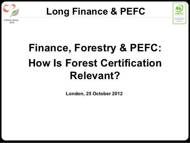 Long Finance & PEFC              PEFC/01-00-01                                                 Promoting Sustainable      ...