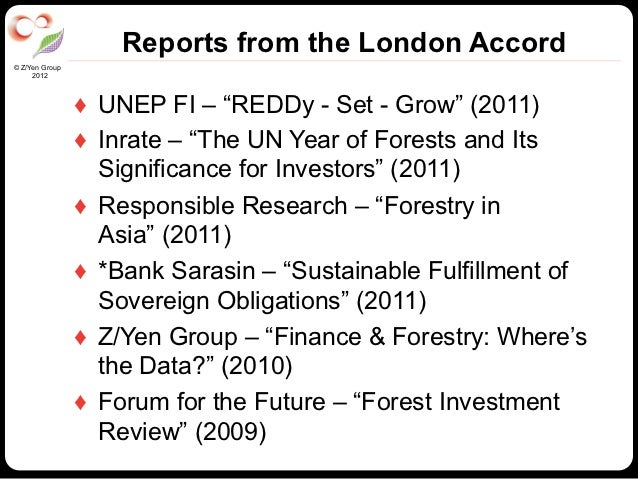 """Reports from the London Accord© Z/Yen Group     2012                ♦ UNEP FI – """"REDDy - Set - Grow"""" (2011)              ..."""