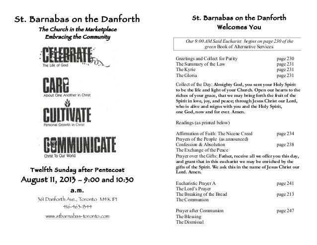 St. Barnabas on the Danforth The Church in the Marketplace Embracing the Community Twelfth Sunday after Pentecost August 1...