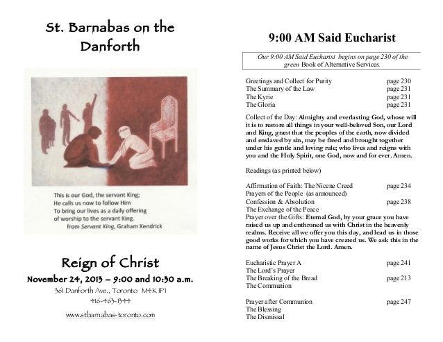 St. Barnabas on the Danforth  9:00 AM Said Eucharist Our 9:00 AM Said Eucharist begins on page 230 of the green Book of Al...